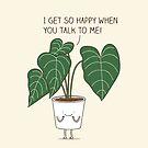 Plant talk by Milkyprint