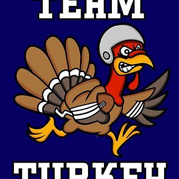 """""""TEAM TURKEY"""" Thanksgiving Football Turkey by bsanczel"""