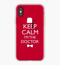 Keep Calm I'm The Doctor iPhone Case