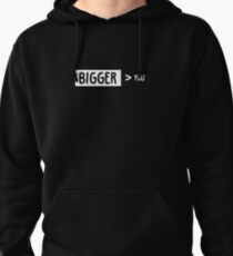 Bigger Than You Pullover Hoodie