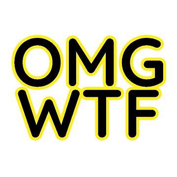 OMGWTF ???? by loganferret