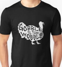 Gobble Til You Wobble Turkey Silhouette Thanksgiving Christmas Holiday T-Shirt Unisex T-Shirt