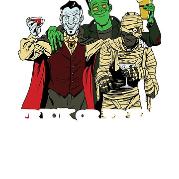 Funny Halloween Drinking Shirt Monster Mummy Vampire Friends by CreativeFit
