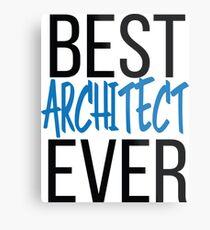 Best Architect Ever Metal Print