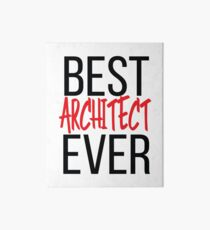 Best Architect Ever Art Board