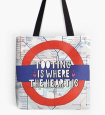 Tooting is where the heart is - South West London love! Tote Bag