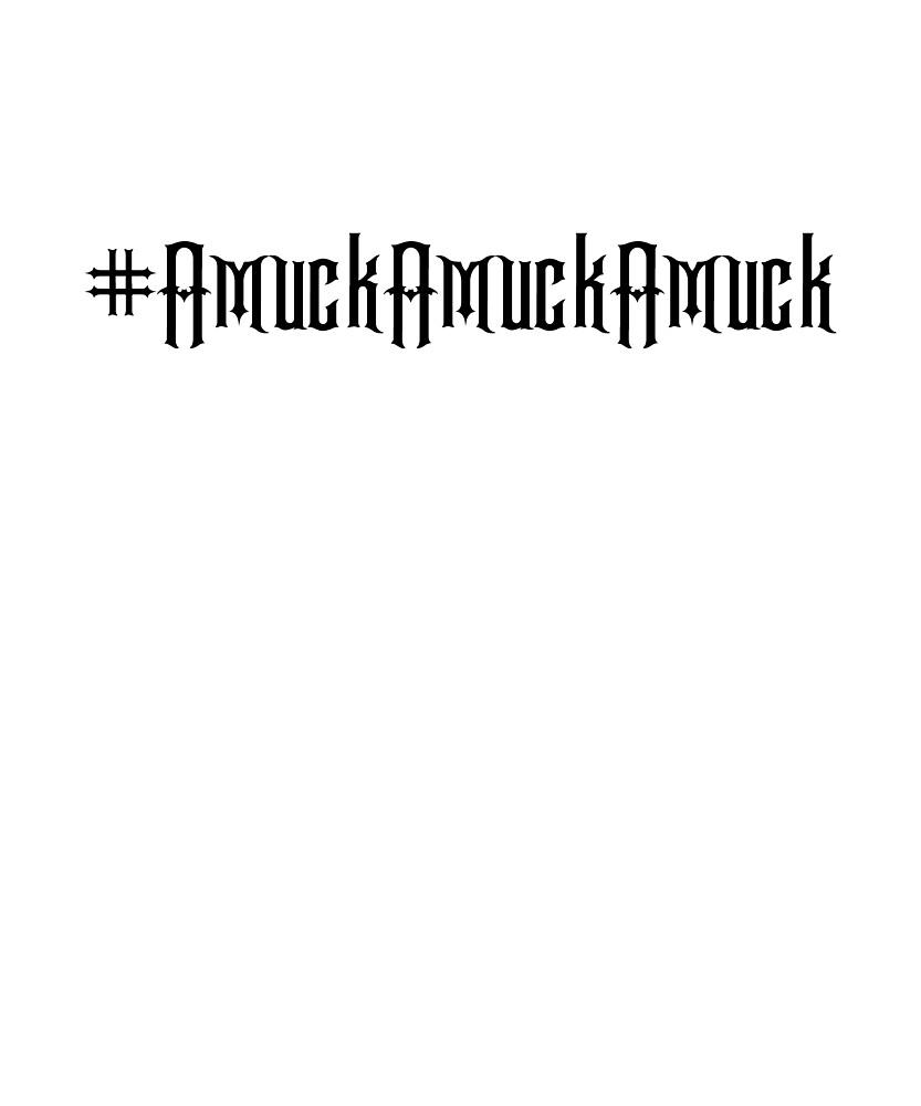 Hocus Pocus Amuck Amuck Amuck BLACK text by Hip2BeSquare
