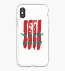 Liverpool - You'll Never Walk Alone iPhone Case