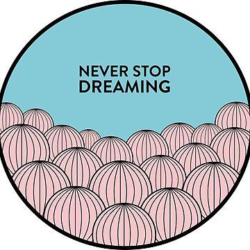 Nunca dejes de soñar de smalltownnc