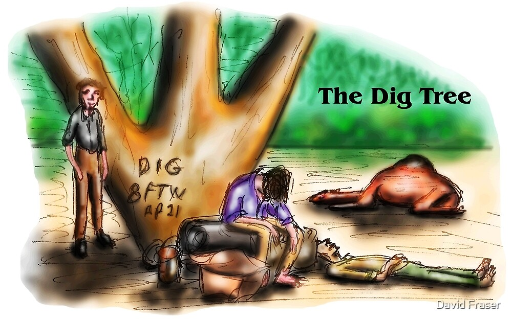 The Dig Tree by David Fraser