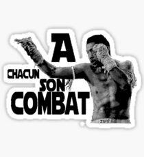 A chacun son combat ! Sticker