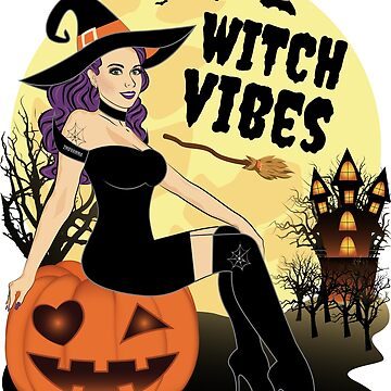 Witch Vibes Halloween Good Bad Witch by ZNOVANNA
