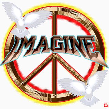 PEACE / MAGINE by roadie