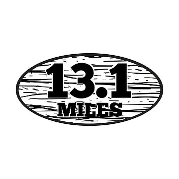 13.1 Miles Half Marathon Runners Gifts by WUOdesigns