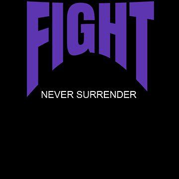 Inspirational Fight Never Surrender  by gcruz1028