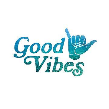 Good Vibes Shaka by GreatLakesLocal