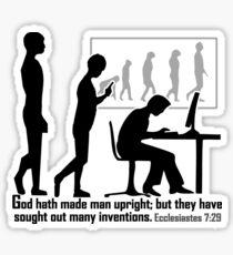 Ecclesiastes 7:29  DOWNRIGHT INVENTIVENESS Sticker