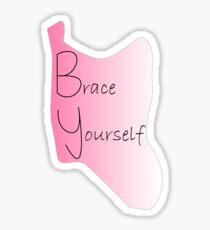Brace Yourself Back Brace Scoliosis Sticker