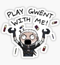Play gwent with me Sticker