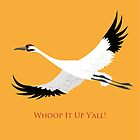Whooping Crane - Whoop It Up Y'All by PepomintNarwhal