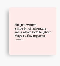 Adventure, Laughter and Orgasms Print (Pink) Canvas Print