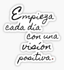 Be Positive spanish quote Sticker