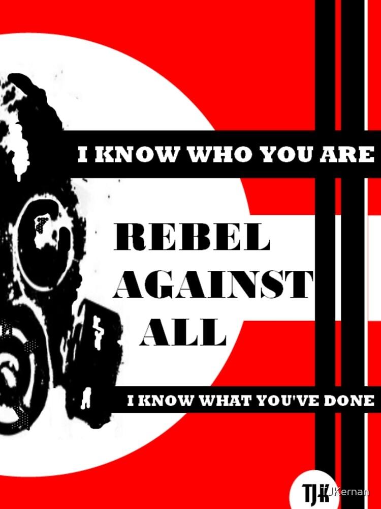 Rebel Knows by TJKernan