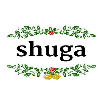 Holiday Season - Shuga by shugashirts