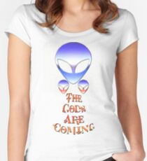 ~* The Gods Are Coming *~ Women's Fitted Scoop T-Shirt