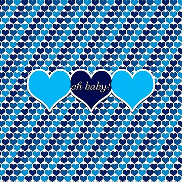 Oh Baby Hearts Blue by 2HivelysArt