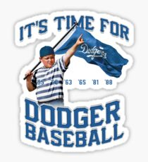 ITFDB Sandlot Shirt - Dodgers Fan Art Shirt & Gear Sticker