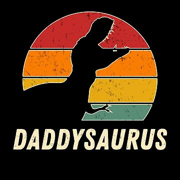 Daddysaurus Daddy Dinosaur Vintage Fathers Day by JapaneseInkArt
