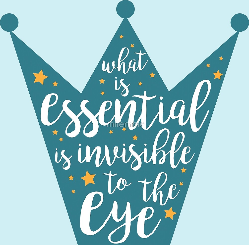 To what eye invisible is the What's Essential