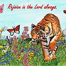 Tiger in a Perfect World - With Philippians 4:4 Bible Verse by EuniceWilkie
