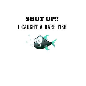 SHUT UP! i CAUGHT A RARE FISH by tiaknight