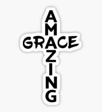 Amazing Grace Cool Christian Shirt For Him And For Her  Sticker
