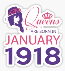 It's My Birthday 100. Made In January 1918. 1918 Gift Ideas. Sticker