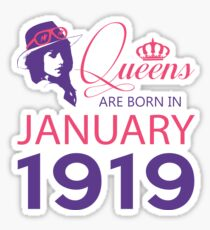 It's My Birthday 99. Made In January 1919. 1919 Gift Ideas. Sticker