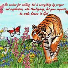 Tiger in a Perfect World - With Philippians 4:6 Bible Verse by EuniceWilkie