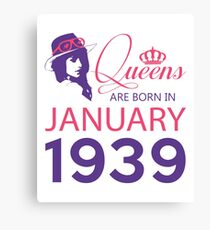 It's My Birthday 79. Made In January 1939. 1939 Gift Ideas. Canvas Print