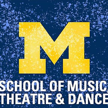 Michigan School of Music, Theatre, and Dance by bumblebre1544
