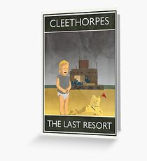 Cleethorpes - The Last Resort Greeting Card