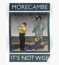 Morecambe - It's Not Wise Poster