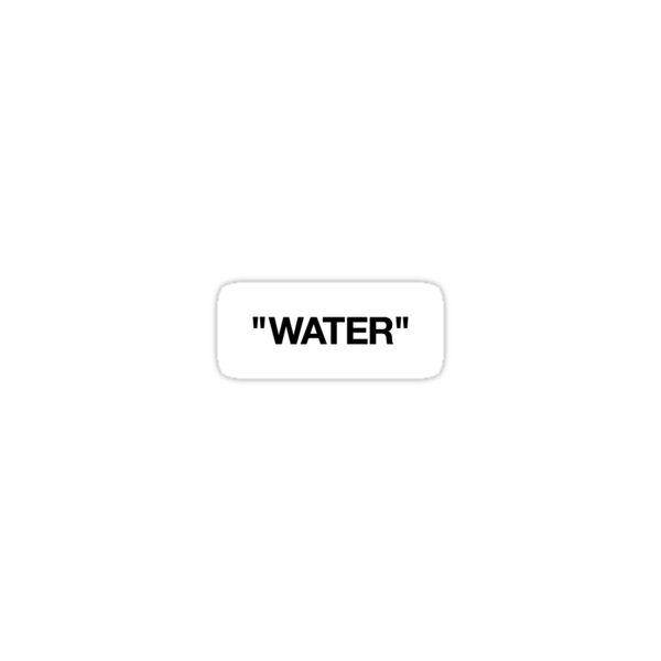 WATER - Off-White Sticker Sticker