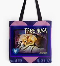 Pause for More Hugs Tote Bag