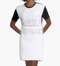"I Love My ""Pets More Than My' Boyfriend Graphic T-Shirt Dress"