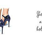 Shoe.a.holic by Elza Fouche
