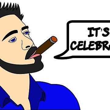 It's a celebration by JohnChocolate