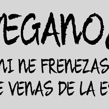 Veganoj, ni ne frenezas, ni simple venas de la estonteco - Vegans, we're not crazy, we simple come from the future by jonizaak