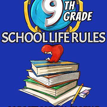 Loves High School Life, 9th Grade. Hates Homework T-Shirt  by grogblossom